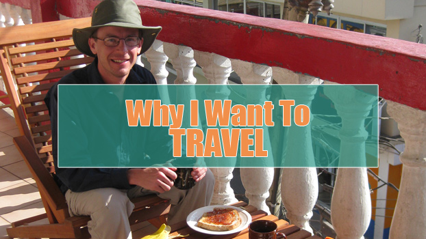 why i want to travel