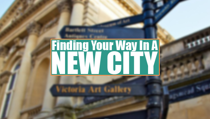 finding your way in a new city