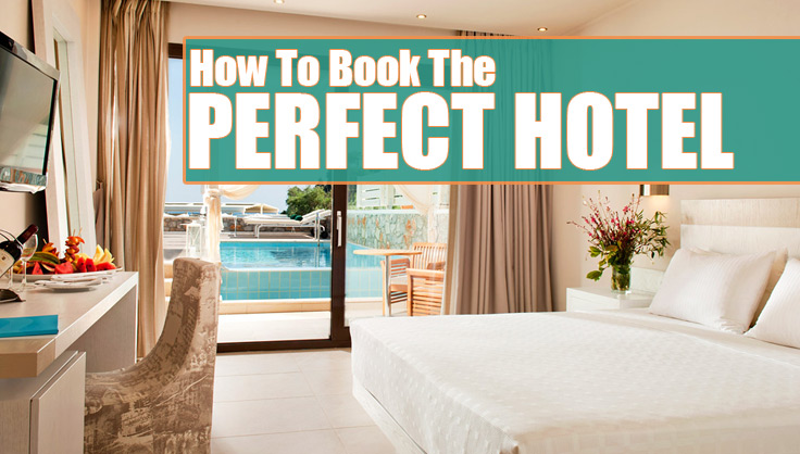 Booking The Perfect Hotel Online