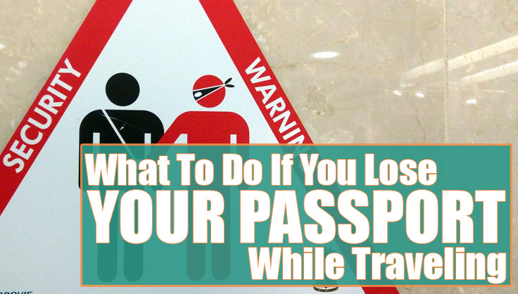 passport is lost or stolen while traveling