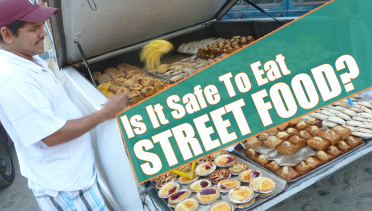 is it safe to eat street food