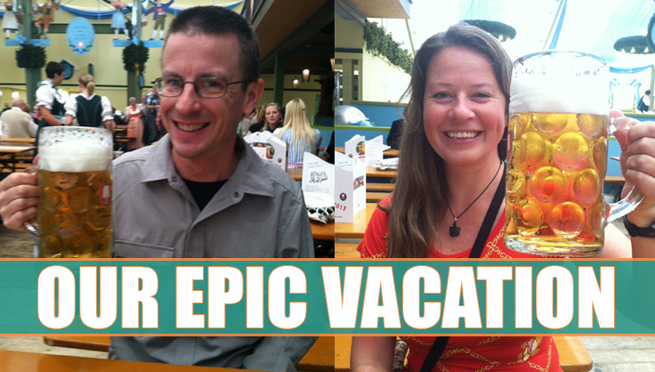 Our Epic Vacation